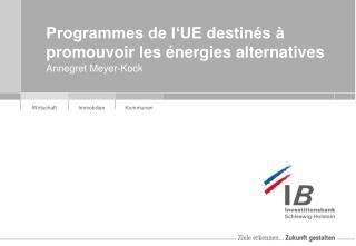 Programmes de l UE destin s   promouvoir les  nergies alternatives