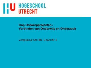 Cop  Ontwerpprojecten /  Verbinden van Onderwijs en Onderzoek