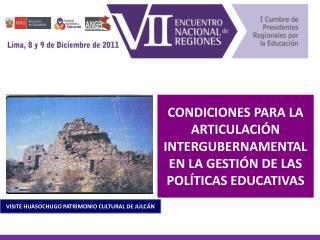 CONDICIONES PARA LA ARTICULACIÓN INTERGUBERNAMENTAL  EN LA GESTIÓN DE LAS POLÍTICAS EDUCATIVAS