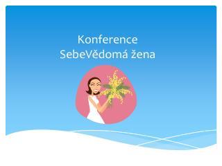 Konference SebeVědomá žena