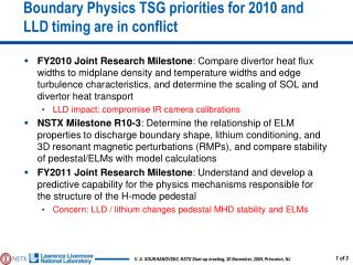 Boundary  Physics TSG priorities  for 2010 and  LLD timing  are  in conflict