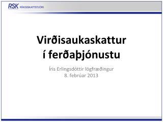 Virðisaukaskattur  í ferðaþjónustu