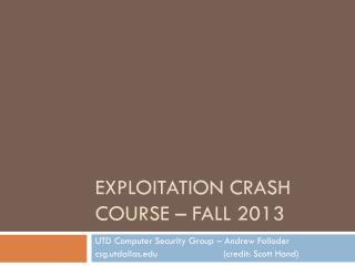 Exploitation Crash  Course – FALL 2013