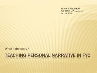 Teaching personal narrative in  fYC
