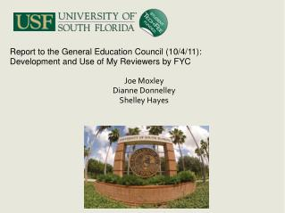 Report to the General Education Council (10/4/11): Development and Use of My Reviewers by FYC