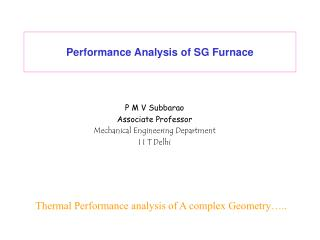 Performance Analysis of SG Furnace