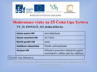Modernizace v�uky na Z� ?esk� L�pa  Tyr�ova
