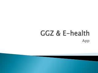 GGZ &  E-health