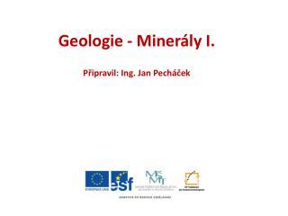 ZS 2012 Brno Připravil: Ing. Jan Pecháček