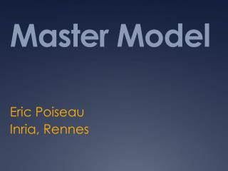Master Model