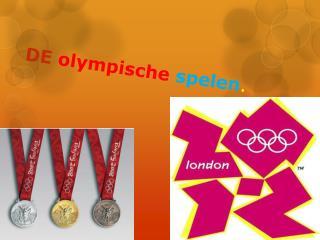 DE  olympische  spelen .