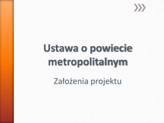 Ustawa o powiecie metropolitalnym