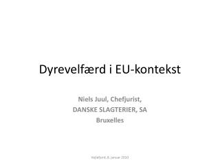 Dyrevelfærd i EU-kontekst