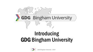 Introducing GDG  Bingham University