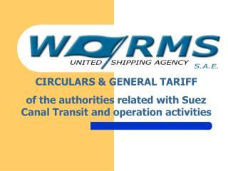 CIRCULARS  GENERAL TARIFF  of the authorities related with Suez Canal Transit and operation activities