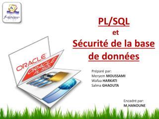 PL/SQL et Sécurité de la base de  données