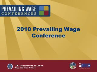 2010 Prevailing Wage Conference