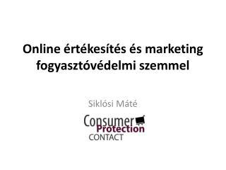 Online értékesítés és marketing fogyasztóvédelmi szemmel