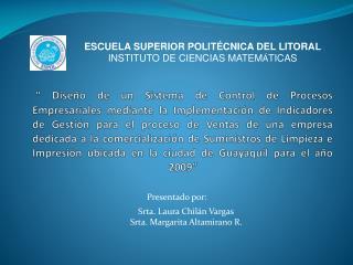 ESCUELA SUPERIOR POLIT�CNICA DEL LITORAL INSTITUTO DE CIENCIAS MATEM � TICAS