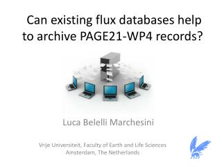 Can  existing flux databases  help  to archive  PAGE21-WP4  records?