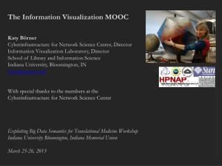 The Information Visualization MOOC Katy  Börner