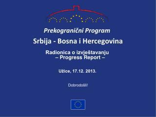 S rbija  -  Bosna i  Her c egovina
