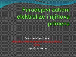 Faradejevi zakoni elektrolize i njihova primena