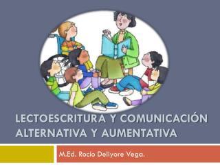 Lectoescritura y comunicación alternativa y aumentativa