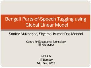 Bengali Parts-of-Speech Tagging using   Global Linear Model