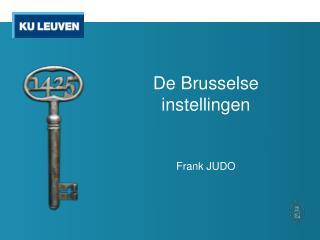 De Brusselse instellingen