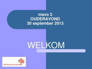 mavo  2 OUDERAVOND 30  september  2013