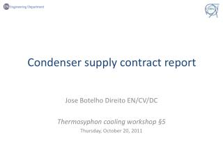 Condenser supply contract report