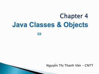 Chapter 4 Java  Classes & Objects