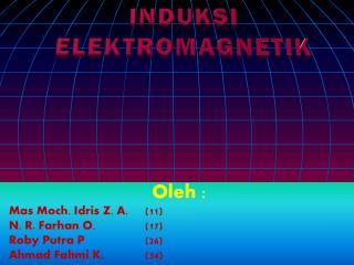 INDUKSI ELEKTROMAGNETIK