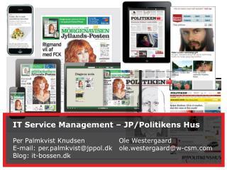 IT Service Management - JP/POLITIKENS HUS A/S