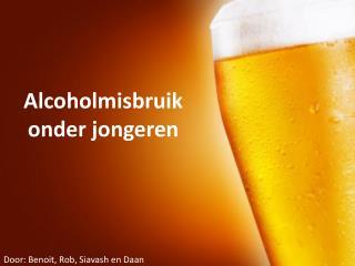 Alcoholmisbruik onder jongeren