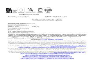 Název šablony: Inovace ve fyzice52/F28/8.4.2013,Slabá Janoutová