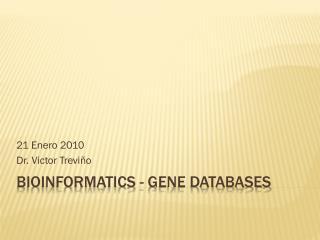 Bioinformatics - Gene databases