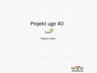 Projekt uge 40