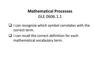 Mathematical Processes GLE 0606.1.1