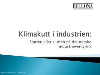 Klimakutt i industrien: