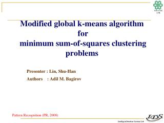 Modified  global k-means  algorithm  for minimum sum-of-squares  clustering  problems