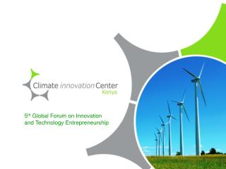 5 th  Global Forum on Innovation and Technology Entrepreneurship