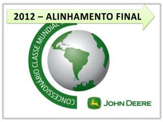 2012 – ALINHAMENTO FINAL