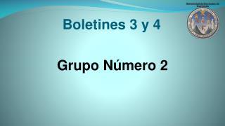 Boletines 3 y 4