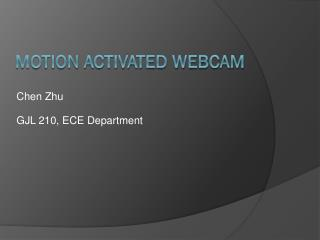 Motion activated webcam