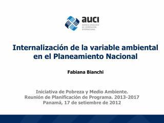 Iniciativa de Pobreza y Medio Ambiente.  Reunión de Planificación de Programa. 2013-2017