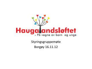 Styringsgruppemøte  Borgøy  16.11.12