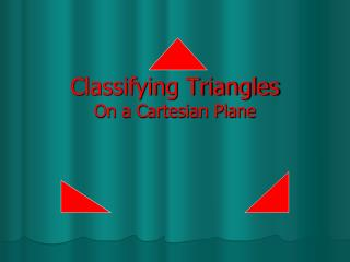 Classifying Triangles On a Cartesian Plane