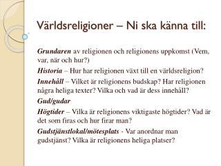 Världsreligioner – Ni ska känna till: